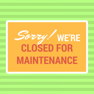 Museum Closed for Maintenance